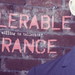 Intolerable Tolerance