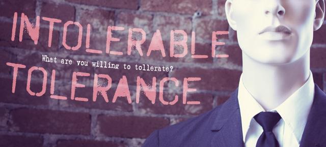 intolerable-tolerance